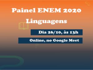 Painel ENEM 2020 – Linguagens – 26/10 – 13h