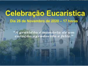 Celebração Eucarística – 26/11/2020