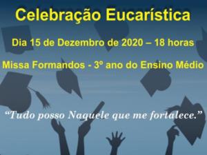 Missa Formandos – 3º ano Médio 2021
