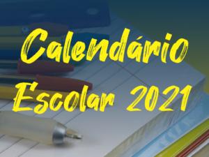 Calendário Escolar – 2021