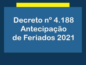 Dec. nº4.188-Antecipação Feriados