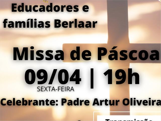 Missa de Páscoa – 09/04/2021