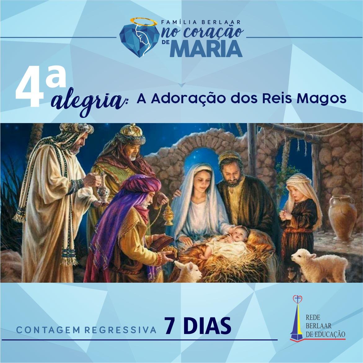 4ª Alegria – A Adoração dos Reis Magos.