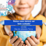 Dia do Planeta Terra – 22 de Abril